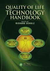 Quality of Life Technology Handbook