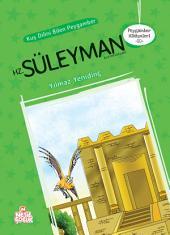 Kuş Dilini Bilen Peygamber Hz. Süleyman