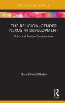 The Religion–Gender Nexus in Development