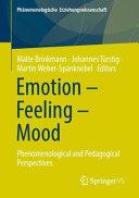 Emotion – Feeling – Mood