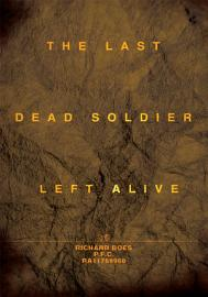 The Last Dead Soldier Left Alive PDF
