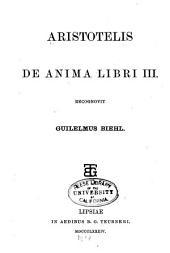 Aristotelis De anima libri III.