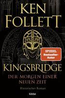 Kingsbridge   Der Morgen einer neuen Zeit PDF
