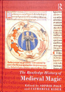 The Routledge History Handbook of Medieval Magic