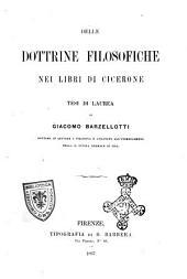 Delle dottrine filosofiche nei libri di Cicerone tesi di laurea di Giacomo Barzellotti