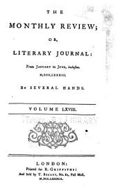 The Monthly Review, Or, Literary Journal: Volume 68