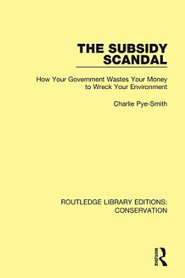 The Subsidy Scandal