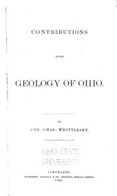Contributions to the Geology of Ohio