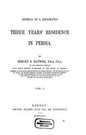 Journal of a Diplomate's Three Years' Residence in Persia