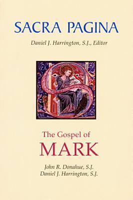 Sacra Pagina  The Gospel of Mark PDF