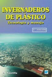 Invernaderos de plástico: tecnología y manejo