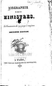 Biographie de tous les ministres: depuis la constitution de 1791 jusqu'à nos jours