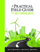 A Practical Field Guide for ISO 14001:2015