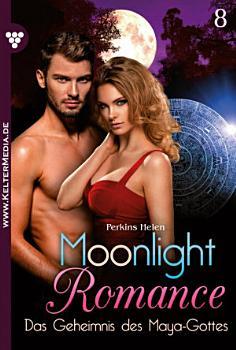 Moonlight Romance 8     Romantic Thriller PDF