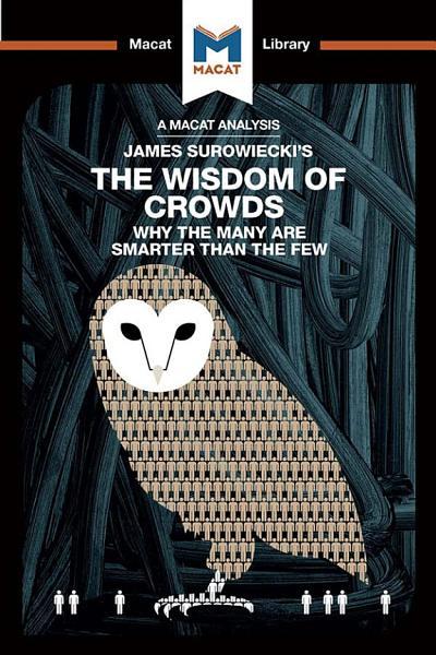 Download James Surowiecki s The Wisdom of Crowds Book