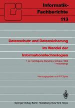 Datenschutz und Datensicherung im Wandel der Informationstechnologien