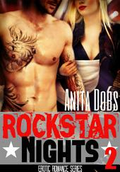 Rockstar Nights (Rockstar Erotic Romance #2): The Rockstar and the Virgin