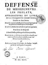 Défense de Messeigneurs les prélats approbateurs du livre de la fréquente communion