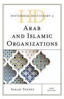 Historical Dictionary of Arab and Islamic Organizations PDF