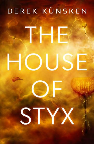 Download The House of Styx Book