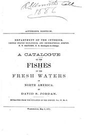 A Catalogue of the Fishes of the Fresh Waters of North America