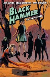 Black Hammer 1: Origini Segrete