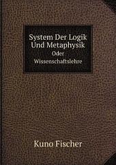 System Der Logik Und Metaphysik