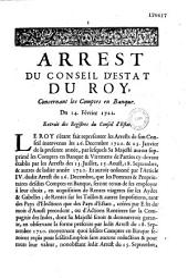 Arrest du Conseil d'Estat du roy, concernant les comptes en banque. Du 14. fevrier 1721. Extrait des registres du Conseil d'Estat