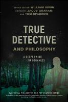 True Detective and Philosophy PDF