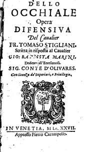 Dello occhiale: opera difensiva del Caualier Fr. Tomaso Stigliani ...