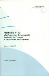 Protocole no 10 à la Convention de sauvegarde des Droits de l'Homme et des Libertés fondamentales: Rapport explicatif
