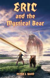 Eric and the Mystical Bear