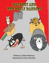 Baloney and the Bully Bandits