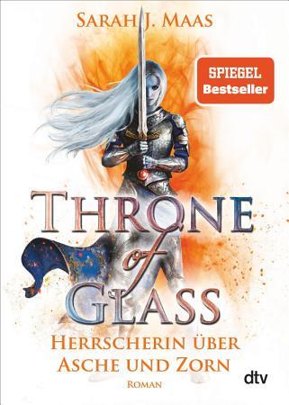 Throne of Glass 7   Herrscherin   ber Asche und Zorn PDF
