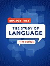 The Study of Language: Edition 5