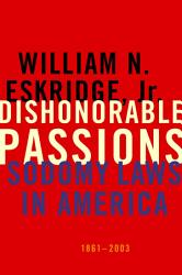 Dishonorable Passions Book PDF