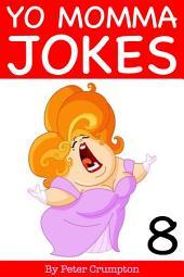 Yo Momma Jokes 8