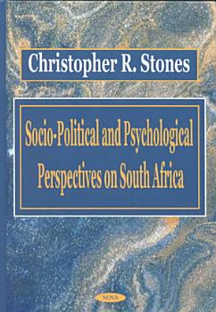 Socio political and Psychological Perspectives on South Africa PDF