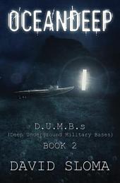 Oceandeep: D.U.M.B.s (Deep Underground Military Bases) – Book 2