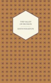 The Valley of Decision - A Novel