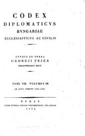 Codex diplomaticvs Hvngariae ecclesiasticvs ac civilis: Volume 8, Issue 3