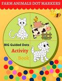 Dot Markers Activity Book - Farm Animals