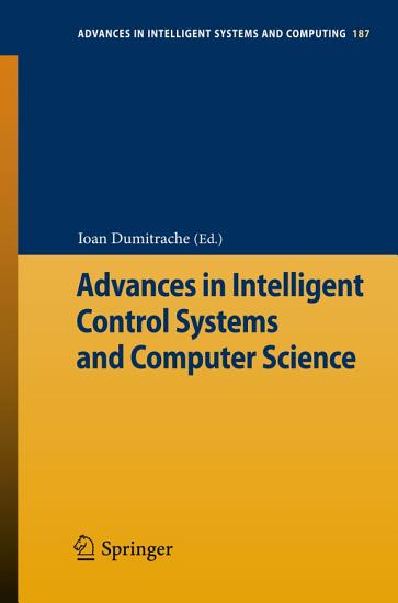 Advances in Intelligent Control Systems and Computer Science PDF