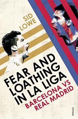 Fear and Loathing in La Liga PDF