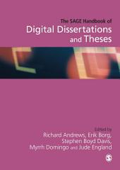 The SAGE Handbook of Digital Dissertations and Theses: SAGE Publications