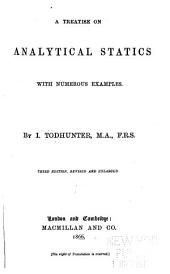 A Treatise on Analytical Statics, with ... Examples