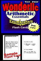 Wonderlic Test Prep Arithmetic Review--Exambusters Flash Cards--Workbook 2 of 3: Wonderlic Exam Study Guide