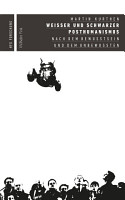 Wei  er und schwarzer Posthumanismus PDF