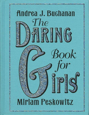 The Daring Book for Girls PDF