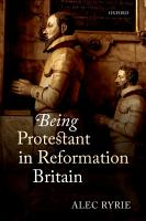 Being Protestant in Reformation Britain PDF